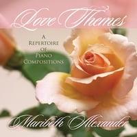 Maribeth Alexander: Love Themes