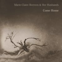 Marie-Claire Berreen & Her Husbands | Come Home