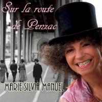 Marie-Silvia Manuel | Sur La Route De Penzac