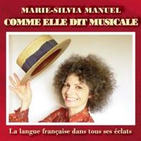 Marie-Silvia Manuel | Comme elle dit musicale