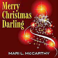 Merry Christmas Darling.Mari L Mccarthy Merry Christmas Darling Cd Baby Music Store