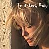 Marilyn Martin: Trust, Love, Pray