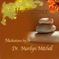 Marilyn Mitchell, MD | HealingSpace Meditations
