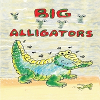 Marilyn Muffoletto & Louis Pierce Michot | Big Alligators
