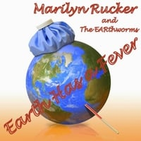 Marilyn Rucker and the Earthworms | Earth Has a Fever