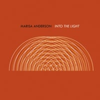 Marisa Anderson | Into the Light