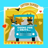 Marjo Wilson | Cotton Dandee: Going for a Drive