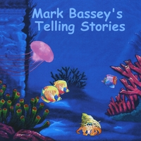 Mark Bassey | Mark Bassey's Telling Stories