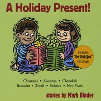 Mark Binder | A Holiday Present!