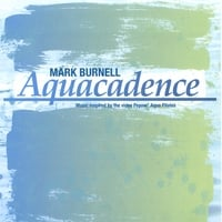 Mark Burnell | Aquacadence