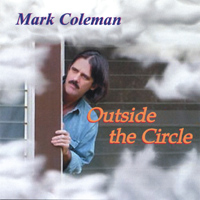 Mark Coleman | Outside the Circle