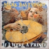 Mark Davenport: If I Were a Prince (Single)