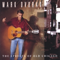 Mark Dvorak | The Streets of Old Chicago