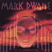 Mark Dwane | The Atlantis Factor