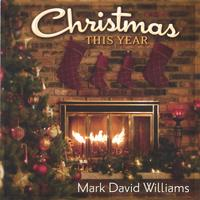 Mark David Williams | Christmas This Year