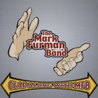 Mark Furman Band | Clap Along With MFB