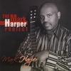Mark Harper: The Mark Harper Project