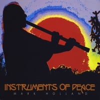 Mark Holland | Instruments of Peace