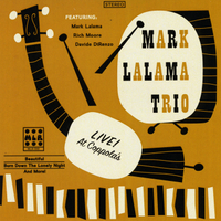 Mark Lalama Trio | Live at Coppola's