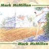 MARK MCMILLEN: Mark McMillen