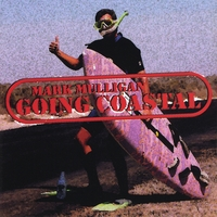 Mark Mulligan: Going Coastal