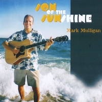 Mark Mulligan: Son of the Sunshine