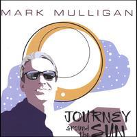 Mark Mulligan: Journey Around The Sun