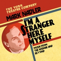 Mark Nadler | I'm A Stranger Here Myself