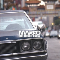 MARKO DUTTA: One Thing I Know
