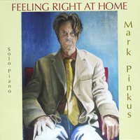 Mark Pinkus | Feeling Right at Home
