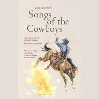 Mark Gardner & Rex Rideout | Jack Thorp's Songs of the Cowboys