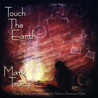 Mark Tracy | Touch The Earth