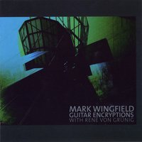 Mark Wingfield | Guitar Encryptions