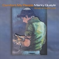 Marky Quayle | Comfort My People