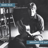 Mark Zeus | Bridging the Gap (Extended Legacy Edition)