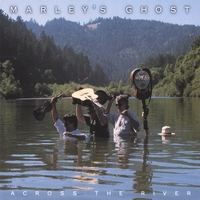 Marley's Ghost | Across the River
