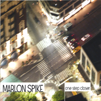 Marlon Spike | One Step Closer