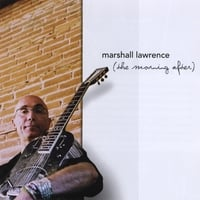 Marshall Lawrence | The Morning After