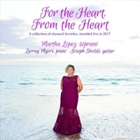 Martha Lopez, Lurray Myers & Joseph Shields | For the Heart, From the Heart (Live)
