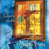 Martha Mooke | No Ordinary Window