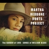 Martha Redbone Roots Project: The Garden of Love: Songs of William Blake