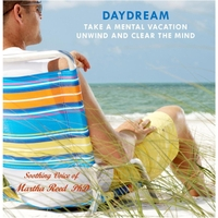 Martha Reed Phd | Daydream: Take a Mental Vacation, Unwind and Clear the Mind (Self Hypnosis)