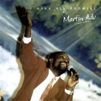 Martin Adu | I have his promise