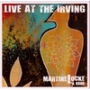 Martine Locke: Live At The Irving