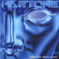 Martone | When the Aliens Come