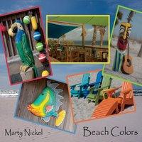Marty Nickel: Beach Colors