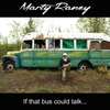 Marty Raney: If That Bus Could Talk...