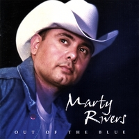 Marty Rivers | Out Of The Blue