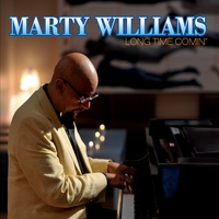 Marty Williams | Long Time Comin'