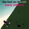 Marty Williams: The Fool On the Hill